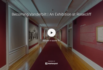 Becoming Vanderbilt | An Exhibition at Rosecliff - tour virtuale